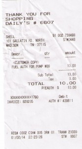 My receipt - shows authorization number. But Dailys REFUSED to sell me gas for some reason. Used profanity instead, Nashville Metro Police Officer was on premises and inside store.